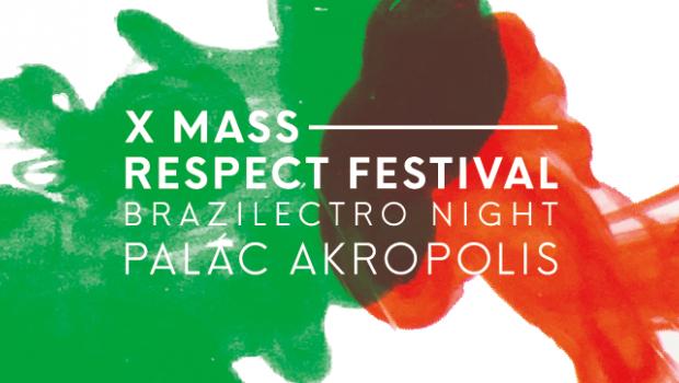 X Mass Respect festival Brazilectro night